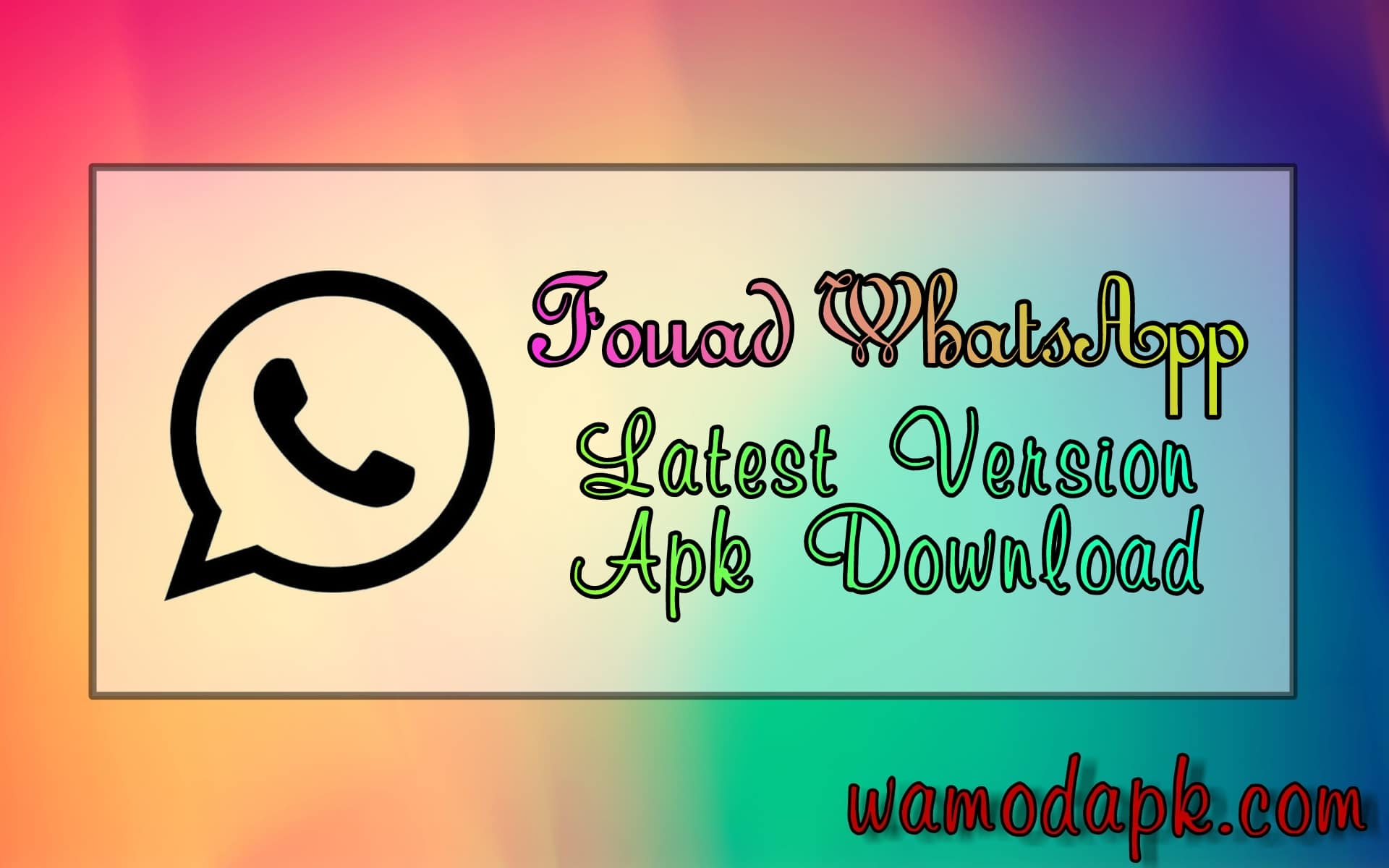 download apk fouad whatsapp versi terbaru