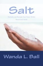 Salt: Rekindle and Reclaim Your Power Within