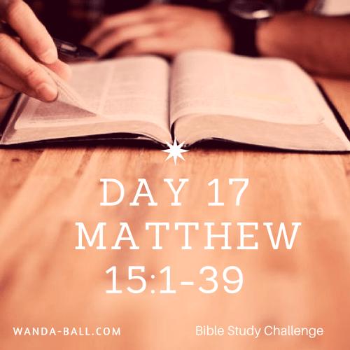 day-17-matthew-15-1-39
