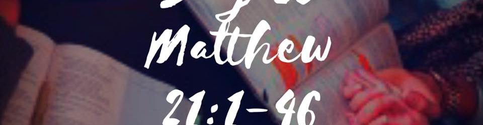 matthew-21-1-46