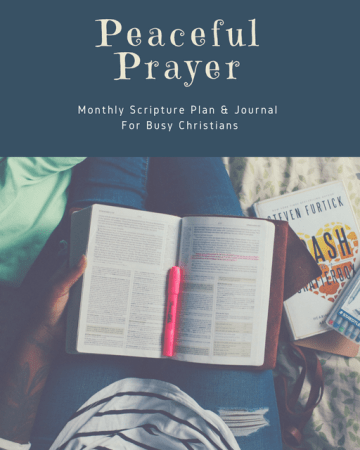 Transcribe The Word: Peaceful Prayer – Monthly Scripture Writing Plan & Journal