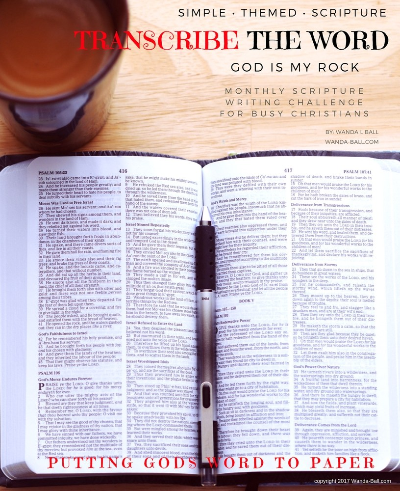 Transcribe The Word Challenge: God Is My Rock Bible Study