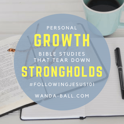 New! Personal Growth Bible Studies That Tear Down Strongholds