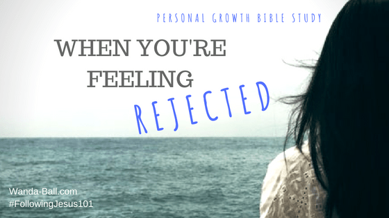 Personal Growth Bible Study - When you're feeling rejected