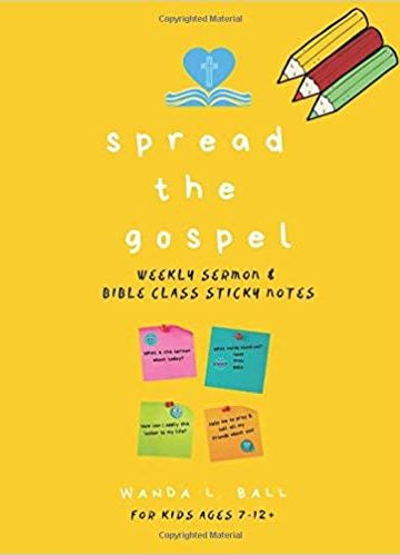 Spread the gospel weekly sermon and bible class sticky notes for kids