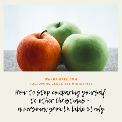 How to stop comparing yourself to other Christians – a personal growth bible study