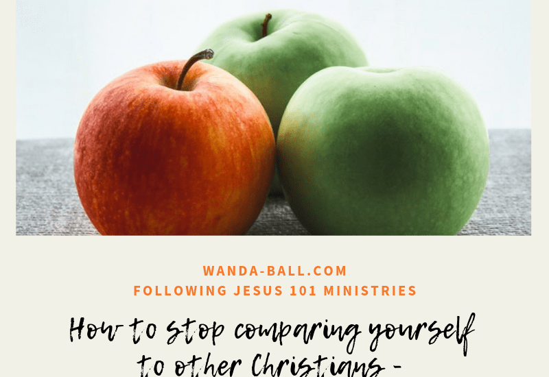 How to stop comparing yourself to other Christians - a personal growth bible study