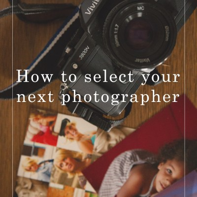How to select your next photographer (video post)