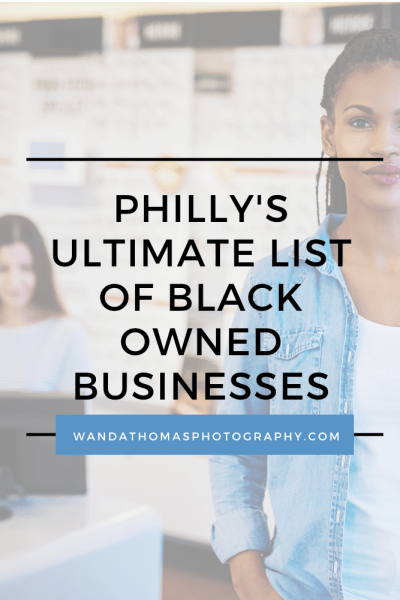 Phillys list of black owned businesses