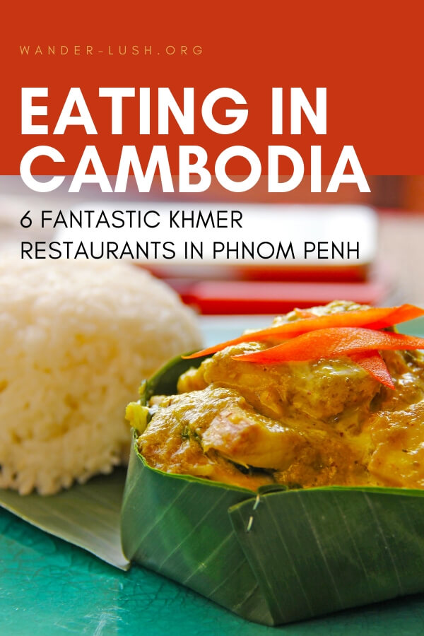 Never heard of Khmer cuisine? Cambodian food might not have the same reputation as Thai or Vietnamese, but that doesn't mean it's not delicious! Here are the best local dishes to try in Cambodia, and my top recommendations for where to eat Khmer food in Phnom Penh.