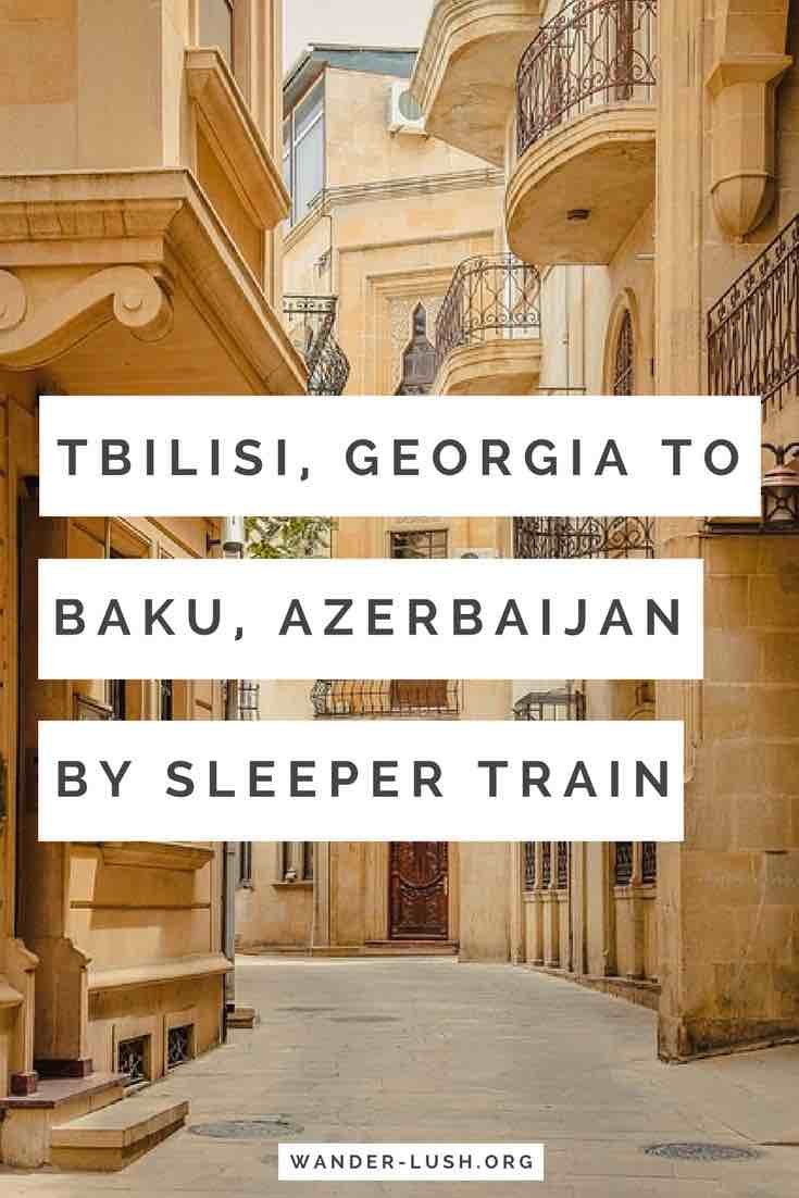 Tbilisi Baku train; Tbilisi to Baku