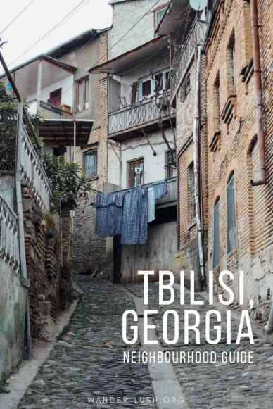 These Tbilisi streets and neighbourhoods were made for walking.