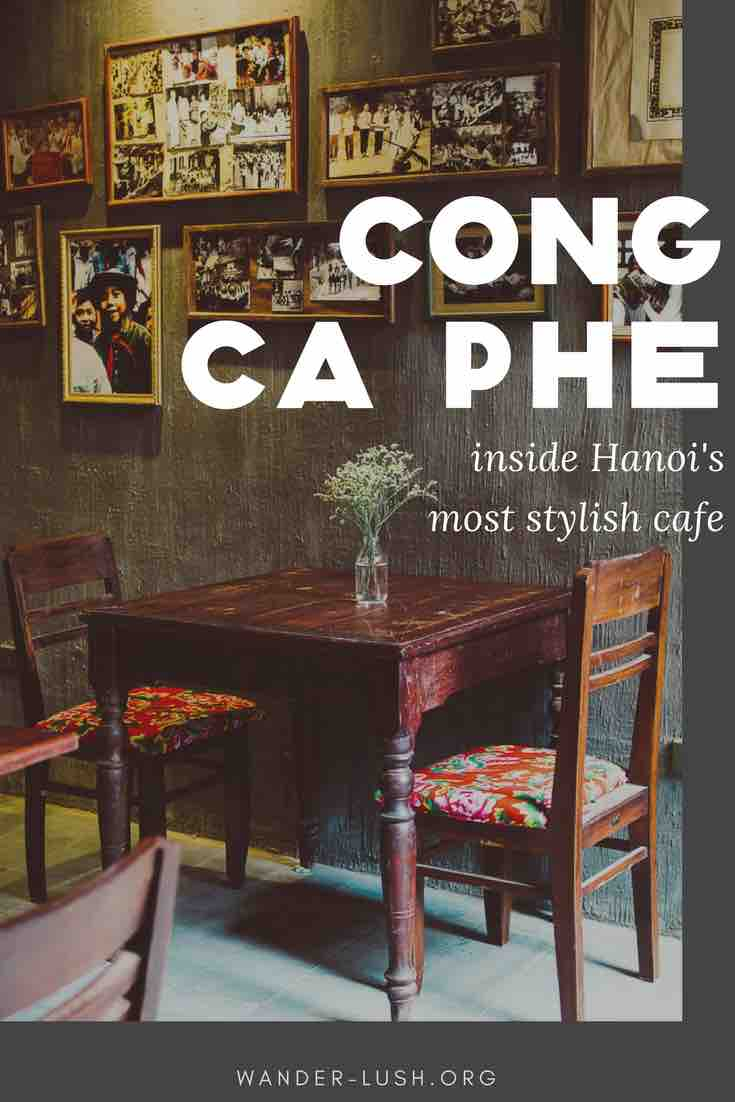A look inside one of Hanoi's best cafes, Cong Ca Phe.