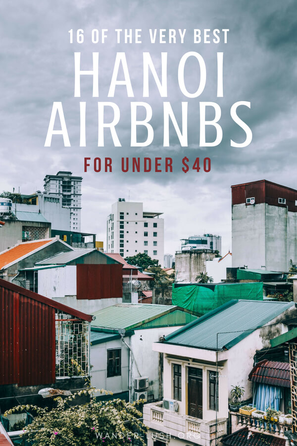 Planning to travel to Hanoi, Vietnam? From converted colonial mansions and old-school shophouses through to serviced condos and minimalist lofts, Hanoians know how to do Airbnb. This curated list of Hanoi Airbnb rentals features 16 beautifully designed, well appointed and guest-vetted spaces that cost less than 40 USD a night.