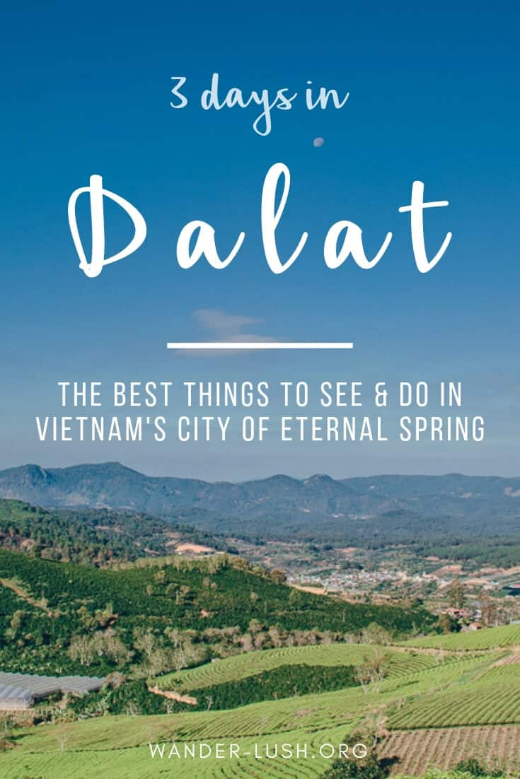 Love food, coffee & architecture? Dalat is the best place in Vietnam for all three. Here's my top things to do in Dalat, plus the perfect Dalat itinerary.