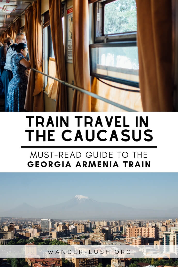 Train From Tbilisi to Yerevan: Your Complete Travel Guide