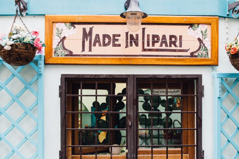 A shopfront with a sign reading 'Made in Lipari'.