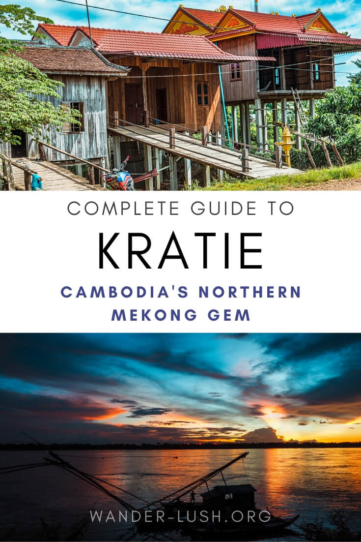 This travel guide to Kratie includes the best things to do in Kratie, where to stay in Kratie, what to eat, and how to get from Phnom Penh to Kratie.