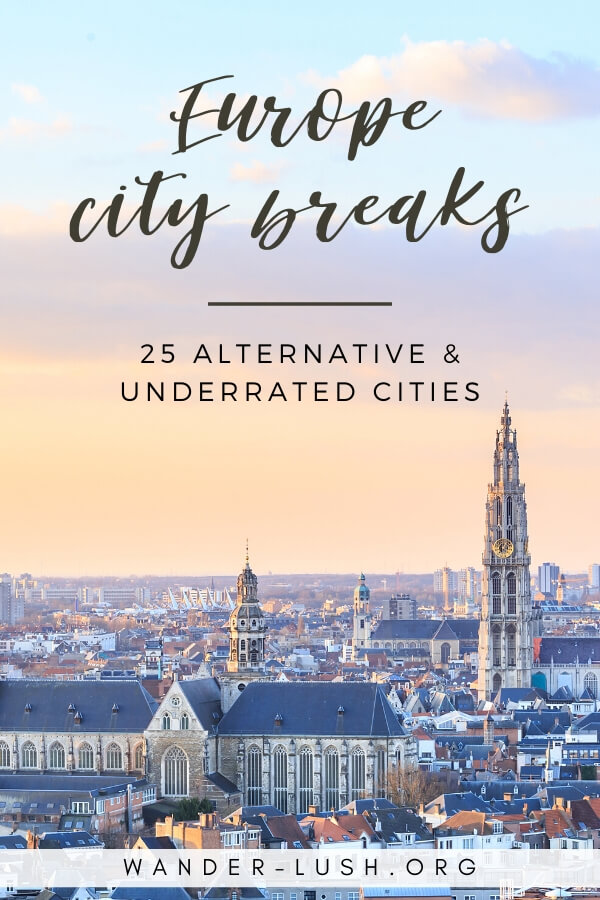 Looking to get off the beaten path in Europe? Here are 25 of the best alternative European city breaks, as recommended by travel writers.
