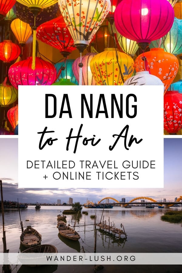 This comprehensive transport guide shows you 7 options for travelling from Da Nang to Hoi An, including schedules, and how to buy tickets online.