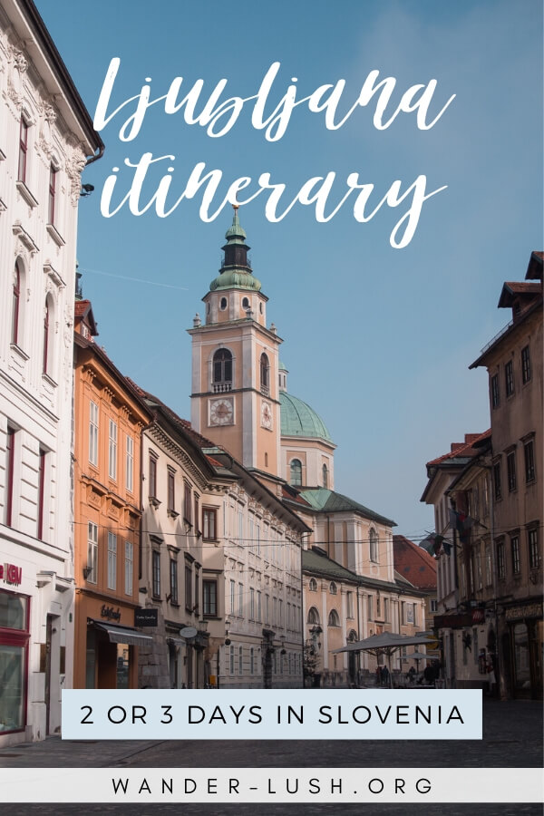 Looking for the best things to do in Ljubljana? My Ljubljana itinerary and travel guide shows you how to spend a perfect 2 or 3 days in Slovenia's capital.