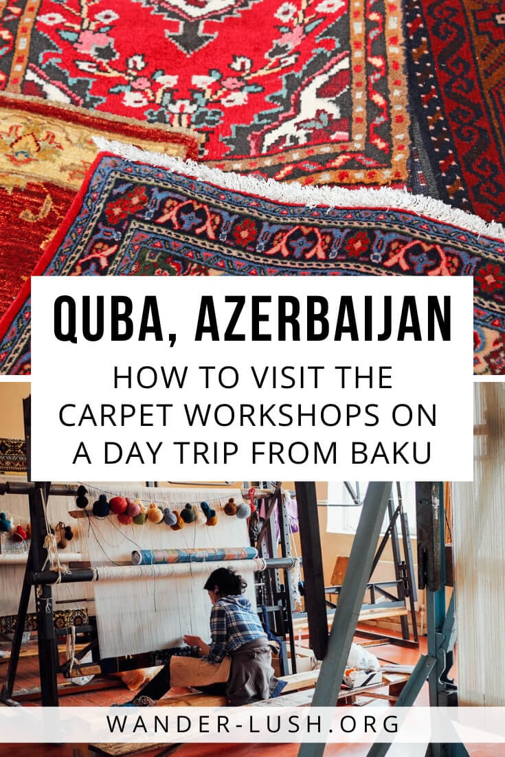 Interested in the history and culture of Azerbaijan carpet weaving? Here's how to visit the Qadim Quba carpet-making workshop on a day trip from Baku.