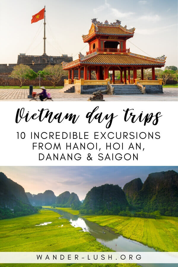 The 10 best Vietnam day trips from Hanoi, Ho Chi Minh City (Saigon), Danang and Hoi An. Perfect if you're visiting Vietnam on a tight schedule.