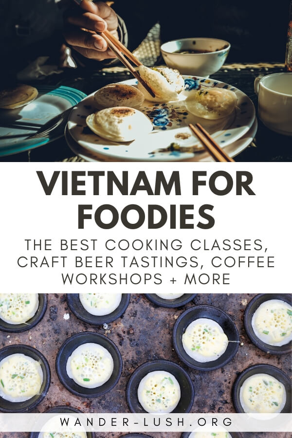 The best Vietnam culinary tours & cooking classes in Vietnam – plus unique foodie experiences, from chocolate-making workshops to tea ceremonies, bia hoi to cocktails.