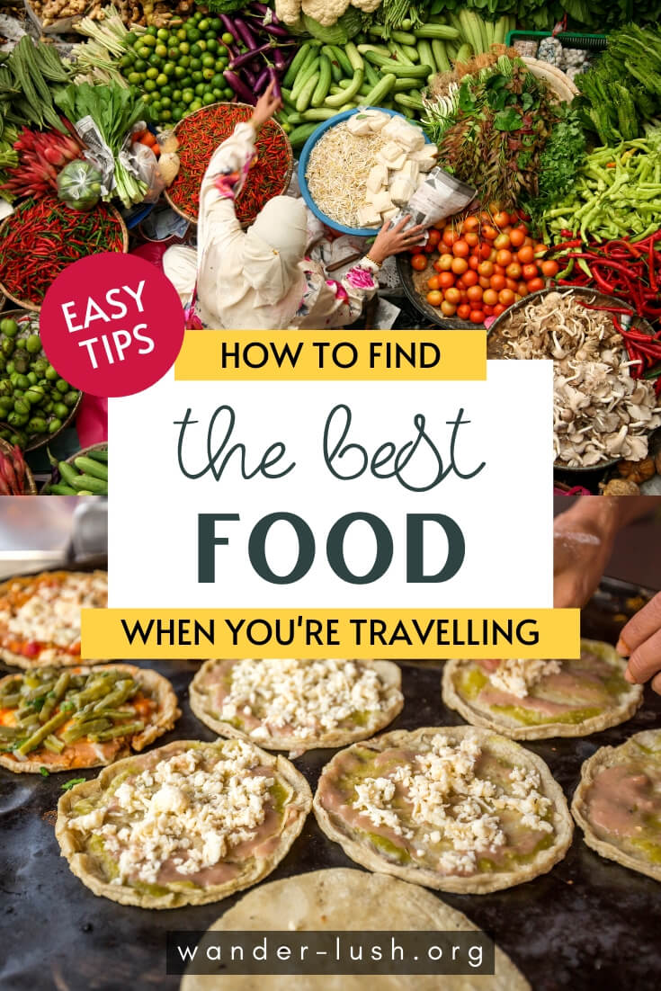 Love to immerse yourself in food culture when you travel? Here are 12 easy ways to eat like a local on your next trip – from apps to handy tricks.