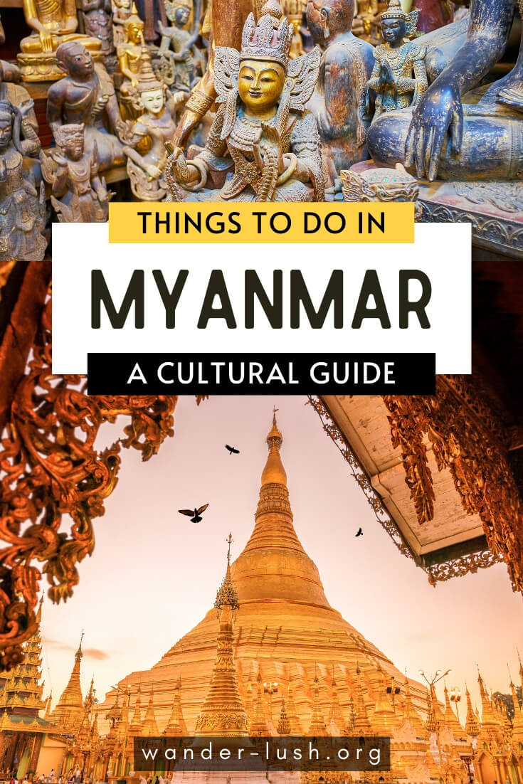 Immerse yourself in the culture, rituals and traditions of Myanmar (Burma) with these 7 unique Myanmar travel experiences.