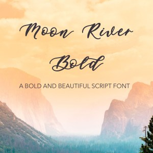 Moon River Bold Script Font Laser Cutting Invitations Cricut Designs