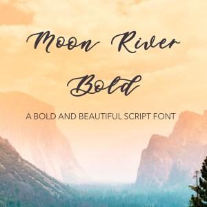 Moon River Bold Script Font Laser Cutting Invitations Cricut Designs