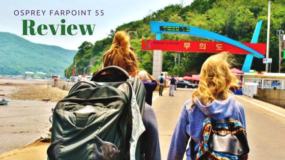 Backpack Review: Osprey Farpoint 55 — Wanderdolls