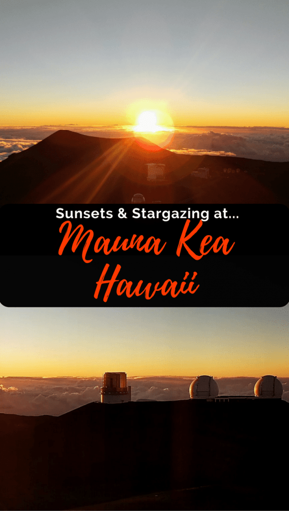 Stargazing & Sunsets from the Top of Mauna Kea in Hawaii