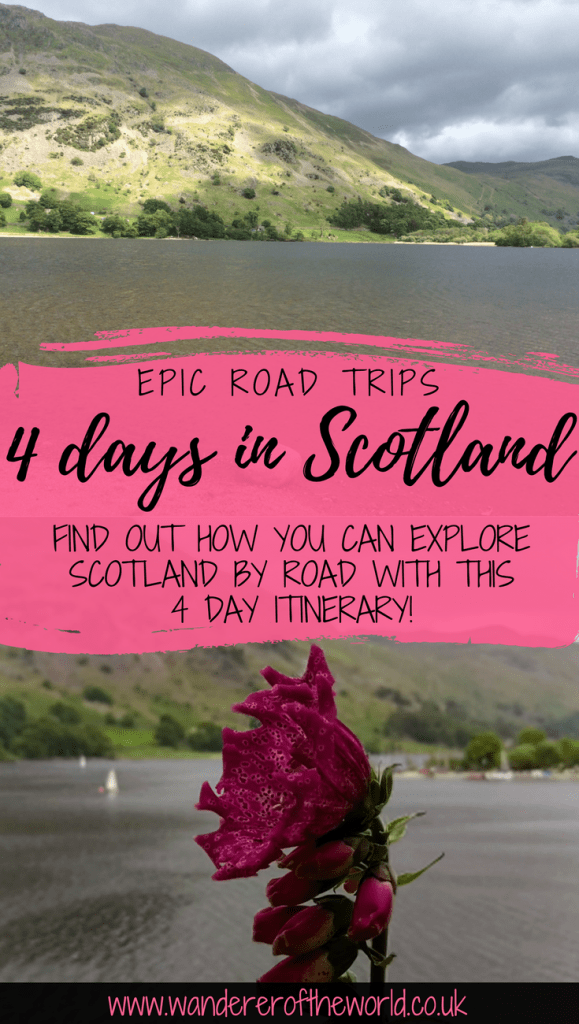 Scotland Road Trip Itinerary: How to Explore Scotland By Car
