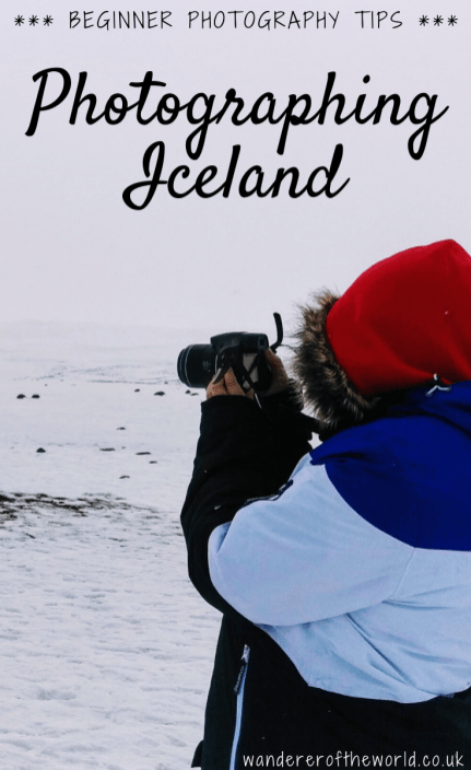 Iceland Photography Tips For Beginners