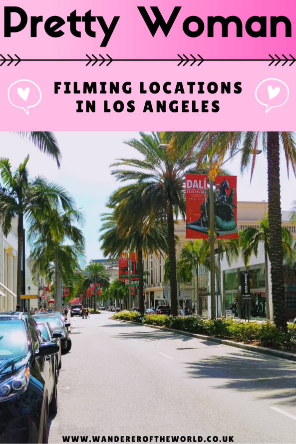 Pretty Woman Filming Locations in Los Angeles