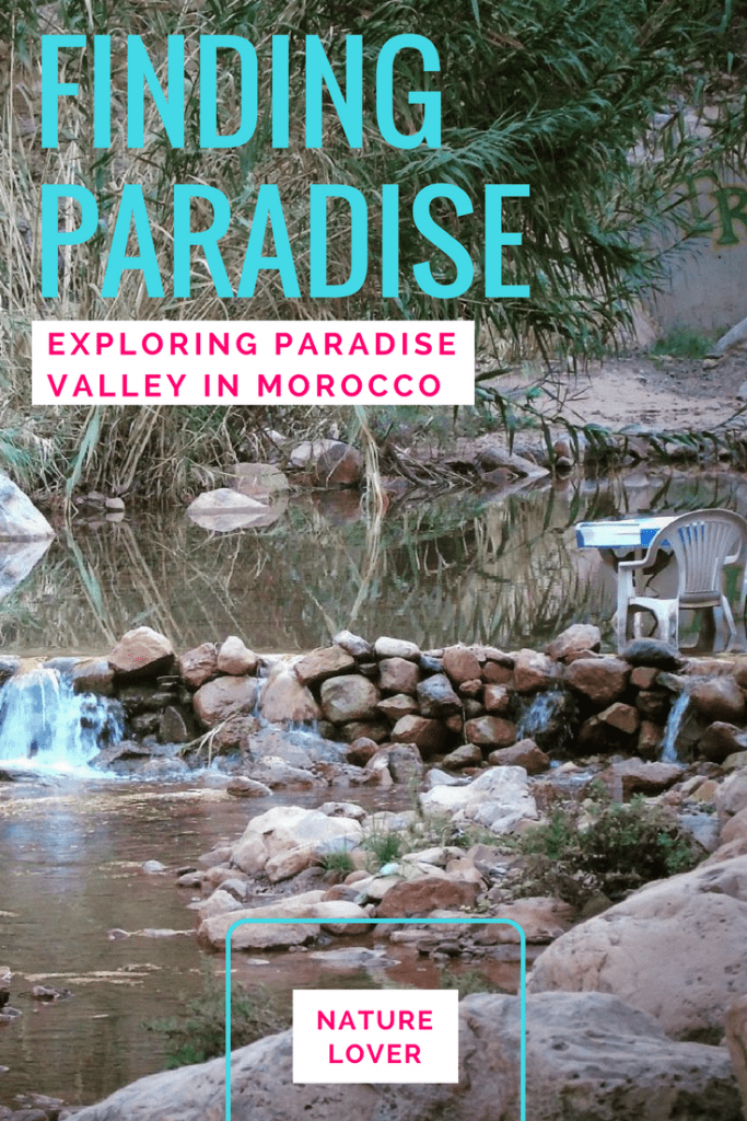 Finding Paradise in Morocco: Exploring Paradise Valley