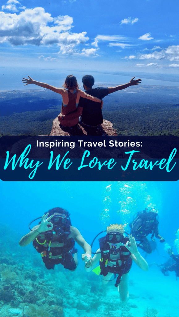Inspiring Travel Stories: The Simplicity of Travel & Why We Love It