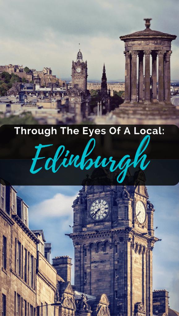 Through The Eyes Of A Local: Edinburgh
