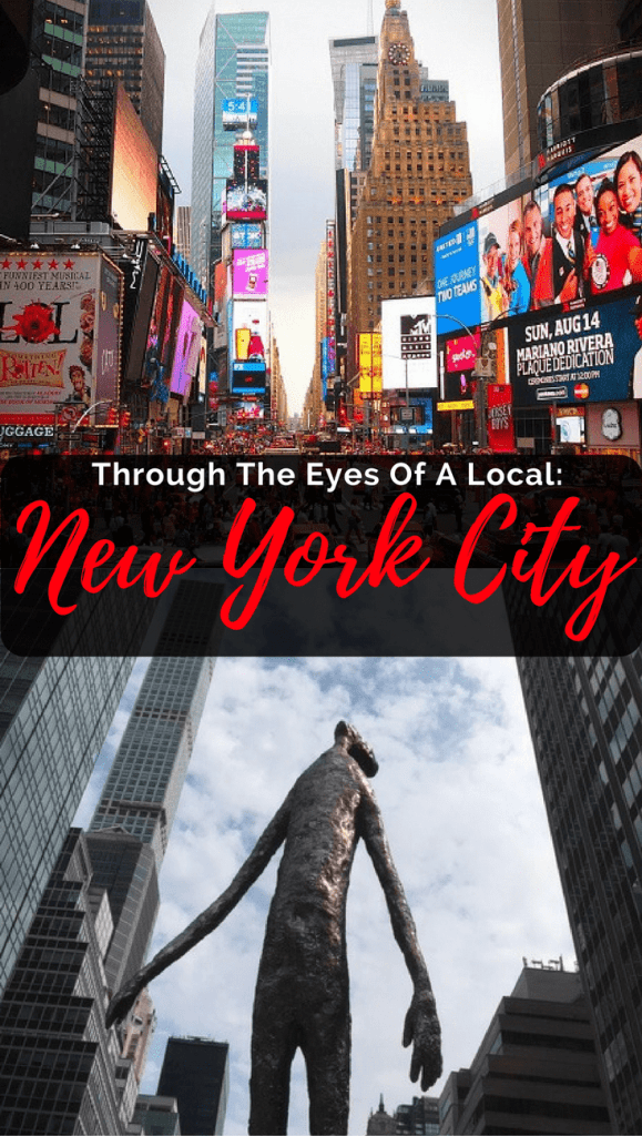 Through The Eyes Of A Local: New York City