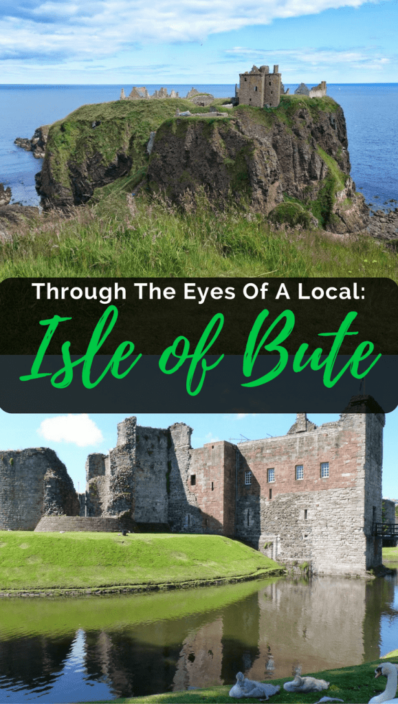 Through The Eyes Of A Local: Isle Of Bute