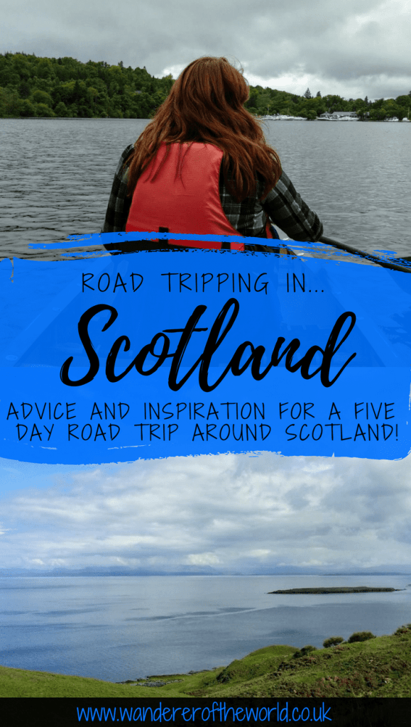 Road Tripping in Scotland (Inspiration for Your Trip)