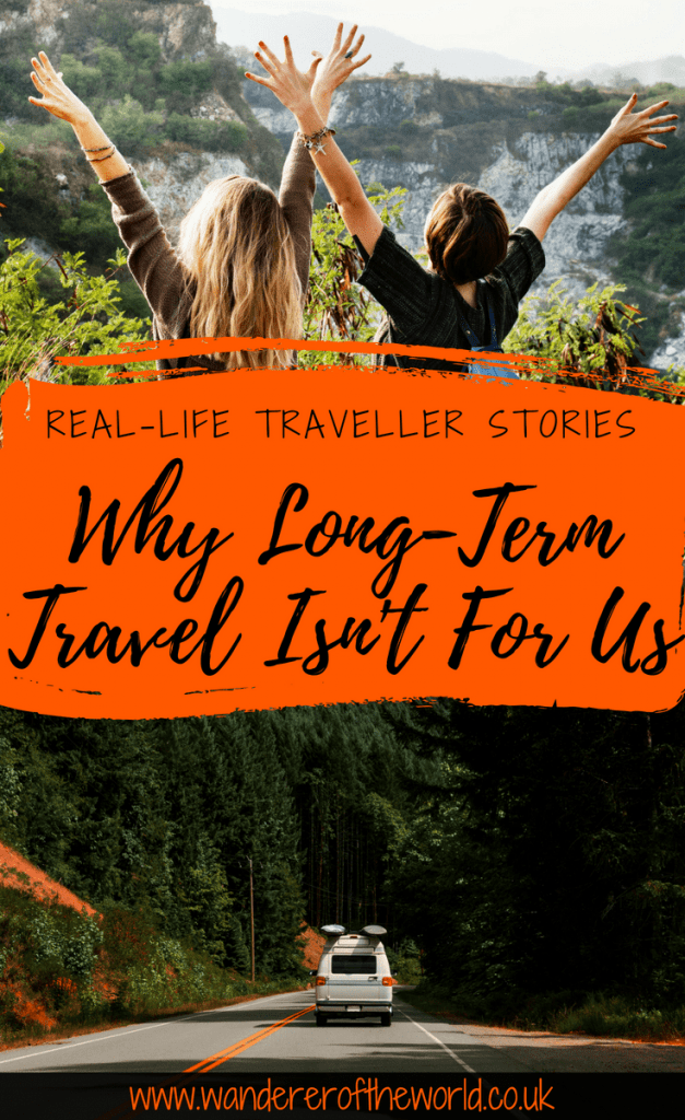 Why Long-Term Travel Isn't For Us