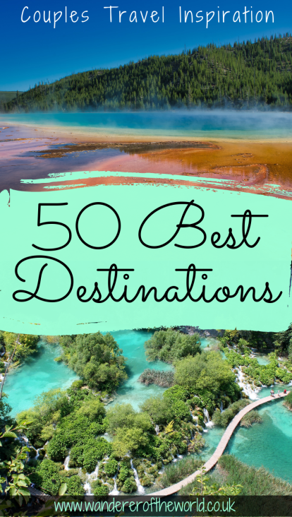 50 Best Travel Destinations For Couples
