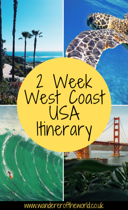 2 Week West Coast USA Itinerary (With A Hawaiian Twist!)