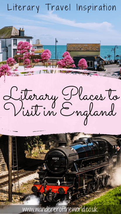Literary Places To Visit In England: 12 Must-See Stops On Your England Literary Tour