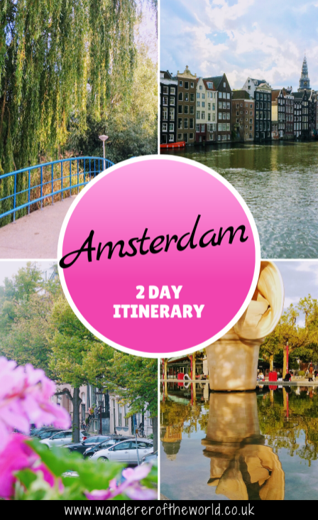 2 Day Amsterdam Itinerary For First Time Visitors