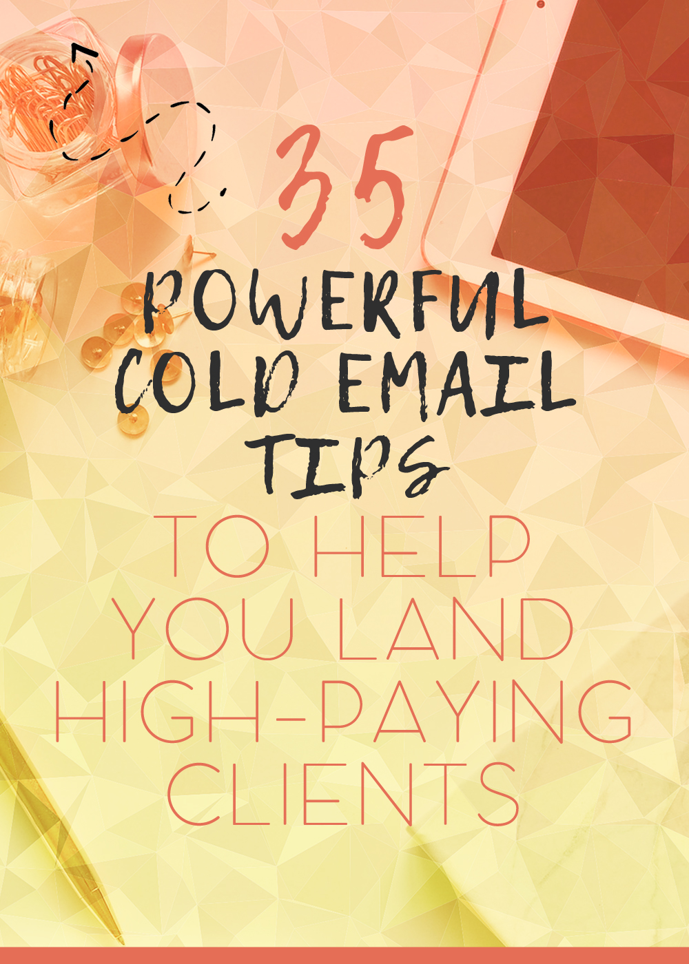 These powerful cold email tips will help make writing cold emails a walk in the park - and ten times more successful!