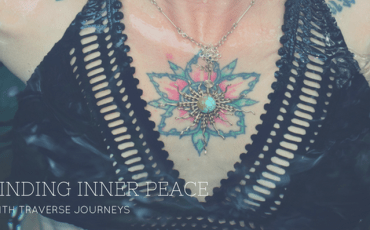 finding-inner-peace-with-traverse-journeys